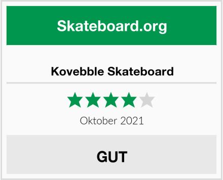 Kovebble Skateboard Test