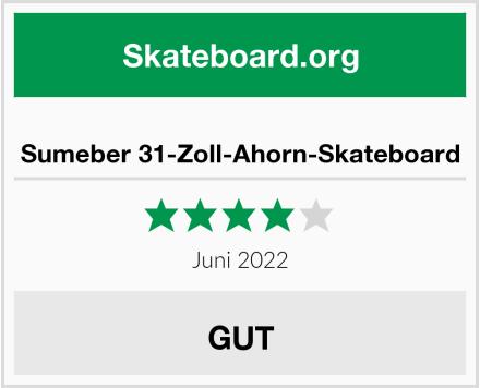 Sumeber 31-Zoll-Ahorn-Skateboard Test