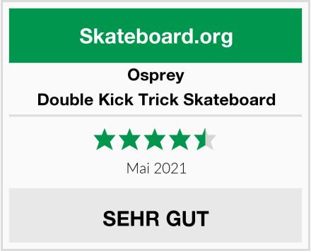 Osprey Double Kick Trick Skateboard Test