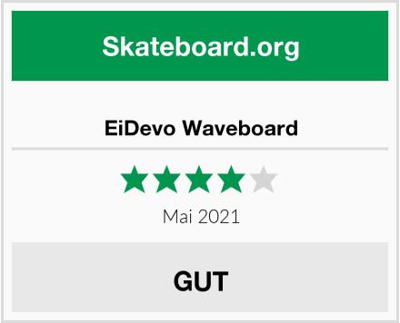 EiDevo Waveboard Test