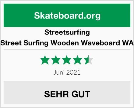 Streetsurfing Street Surfing Wooden Waveboard WA Test