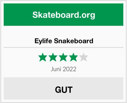 Eylife Snakeboard Test
