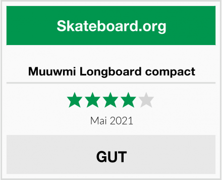 Muuwmi Longboard compact Test