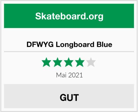 DFWYG Longboard Blue Test
