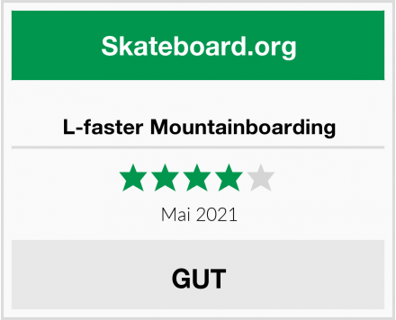L-faster Mountainboarding Test
