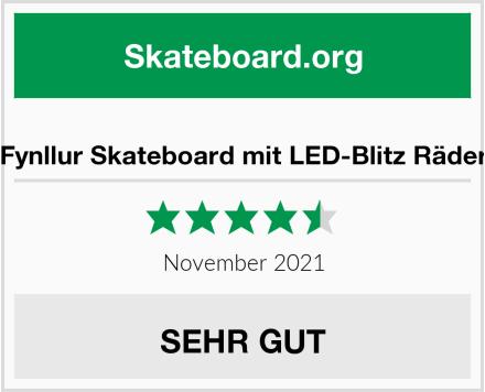 Fynllur Skateboard mit LED-Blitz Räder Test