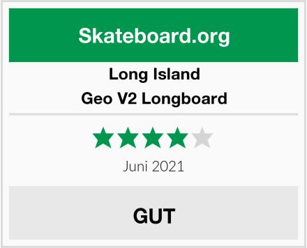 Long Island Geo V2 Longboard Test