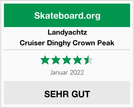 Landyachtz Cruiser Dinghy Crown Peak Test