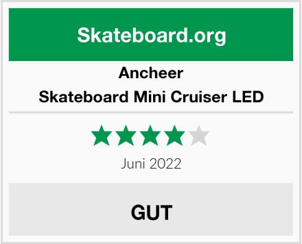 Ancheer Skateboard Mini Cruiser LED Test