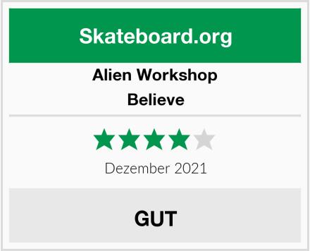 Alien Workshop Believe Test