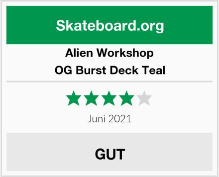 Alien Workshop OG Burst Deck Teal Test