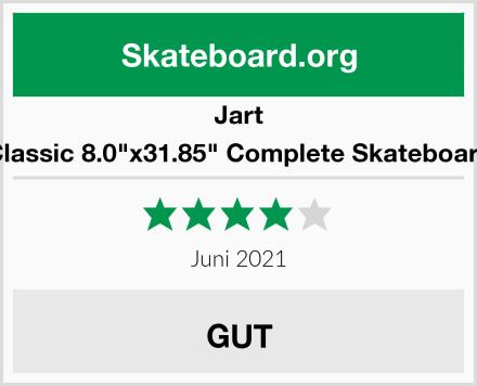 "Jart Classic 8.0""x31.85"" Complete Skateboard Test"