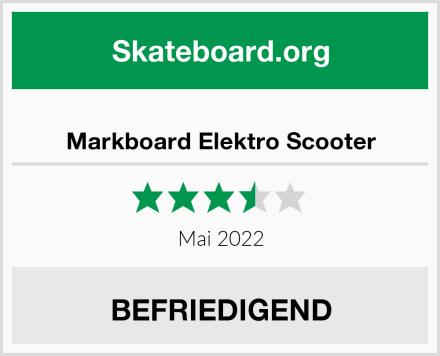 Markboard Elektro Scooter Test
