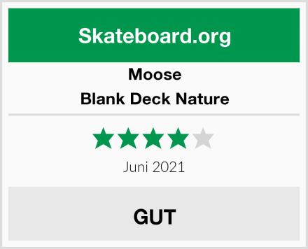 Moose Blank Deck Nature Test