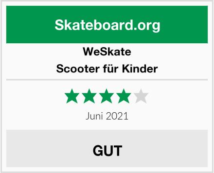 WeSkate Scooter für Kinder Test