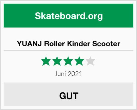 YUANJ Roller Kinder Scooter Test