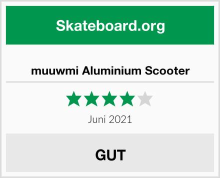 muuwmi Aluminium Scooter Test