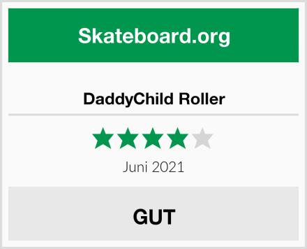 DaddyChild Roller Test