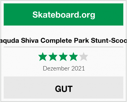 Anaquda Shiva Complete Park Stunt-Scooter Test
