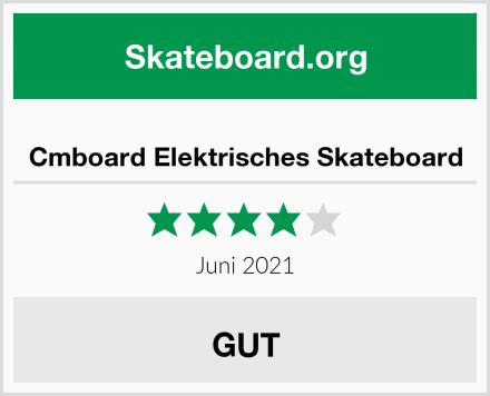 Cmboard Elektrisches Skateboard Test
