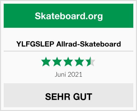YLFGSLEP Allrad-Skateboard Test