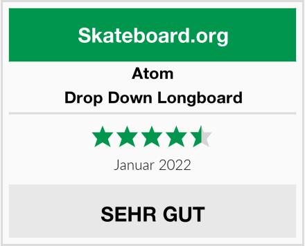 Atom Drop Down Longboard Test