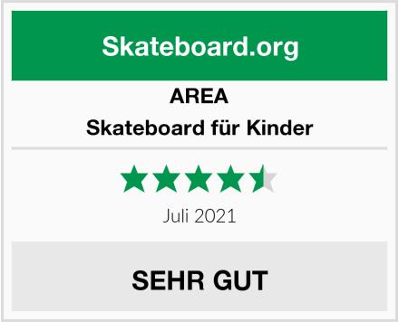 AREA Skateboard für Kinder Test