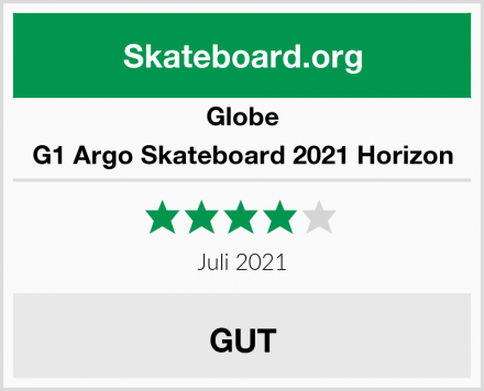 Globe G1 Argo Skateboard 2021 Horizon Test