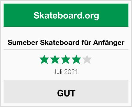 Sumeber Skateboard für Anfänger Test