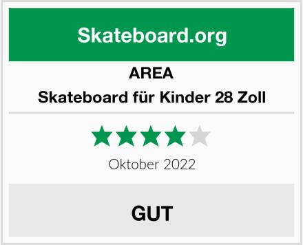 AREA Skateboard für Kinder 28 Zoll Test