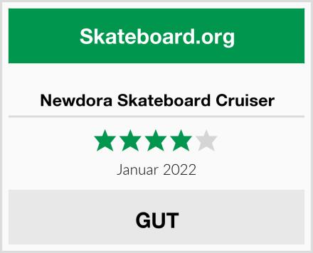 Newdora Skateboard Cruiser Test