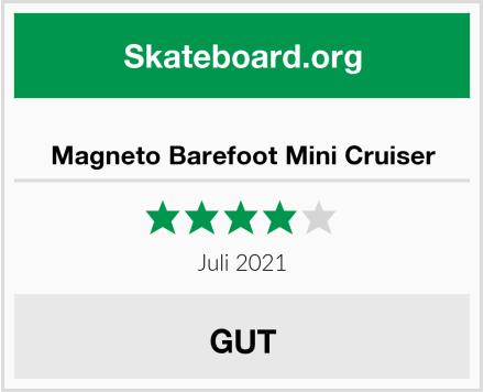 Magneto Barefoot Mini Cruiser Test