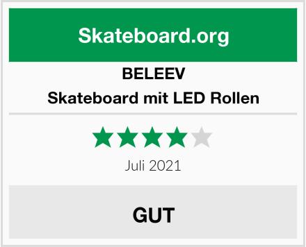 BELEEV Skateboard mit LED Rollen Test