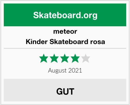 meteor Kinder Skateboard rosa Test