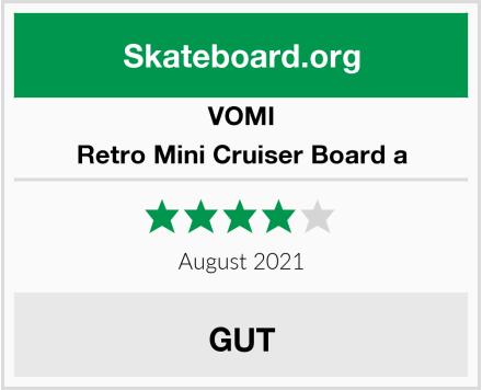 VOMI Retro Mini Cruiser Board a Test