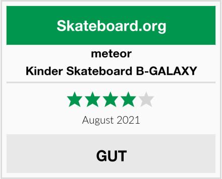 meteor Kinder Skateboard B-GALAXY Test