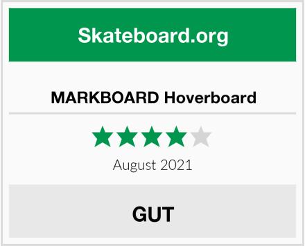 MARKBOARD Hoverboard Test